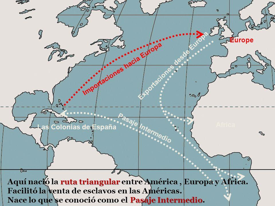 Aquí nació la ruta triangular entre América , Europa y Africa.
