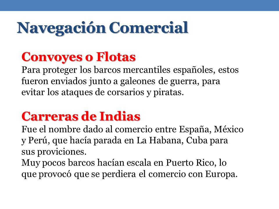 Navegación Comercial Convoyes o Flotas Carreras de Indias