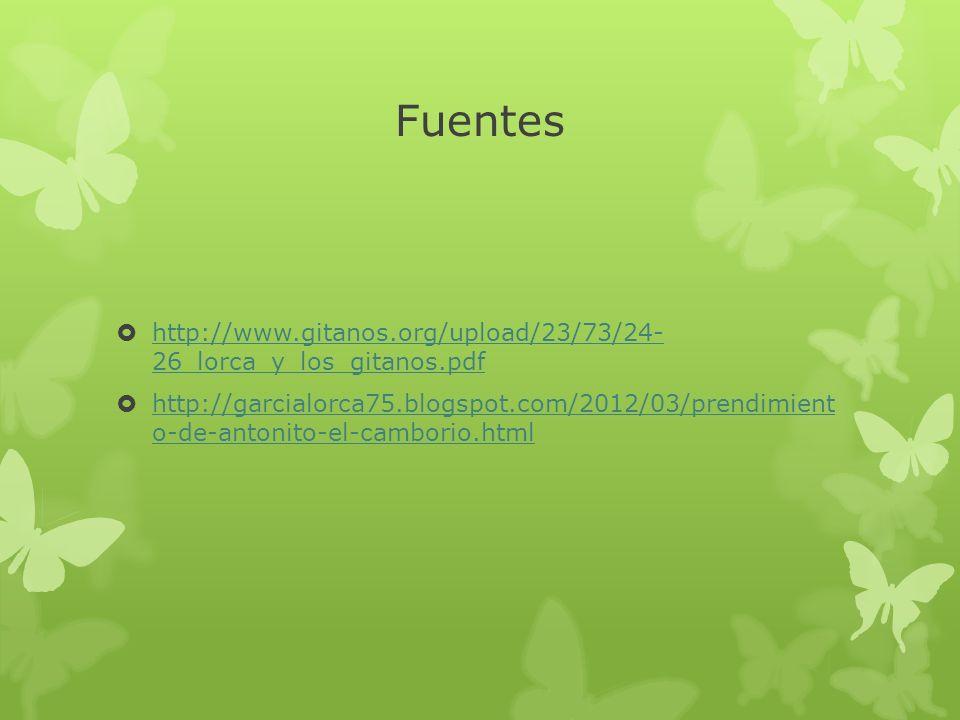 Fuentes http://www.gitanos.org/upload/23/73/24- 26_lorca_y_los_gitanos.pdf.