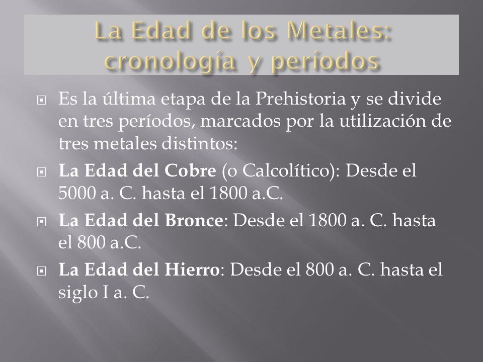 La Edad de los Metales: cronología y períodos