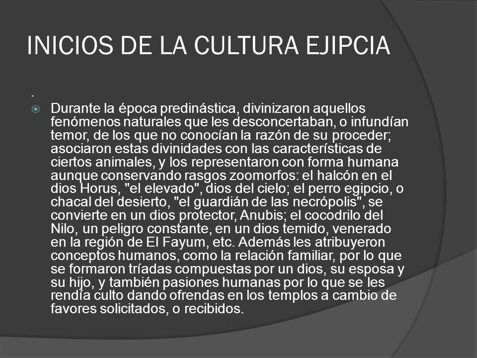INICIOS DE LA CULTURA EJIPCIA