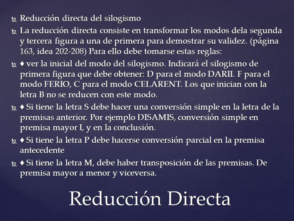 Reducción Directa Reducción directa del silogismo