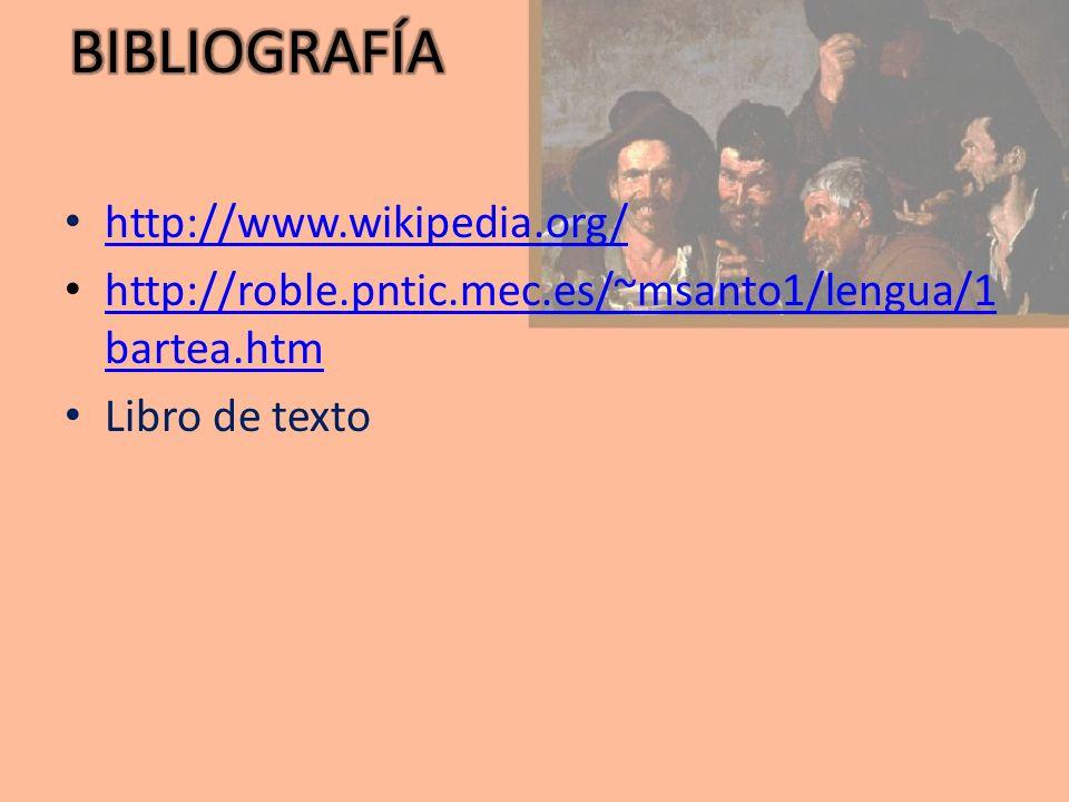 BIBLIOGRAFÍA http://www.wikipedia.org/