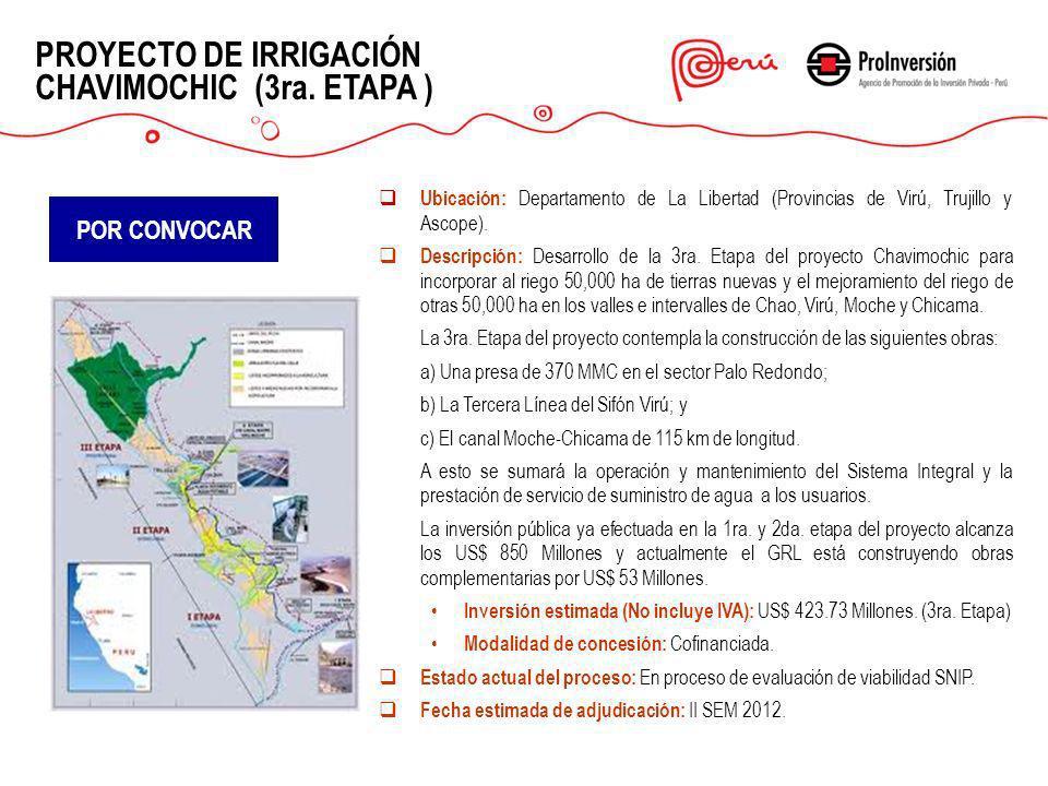 PROYECTO DE IRRIGACIÓN CHAVIMOCHIC (3ra. ETAPA )