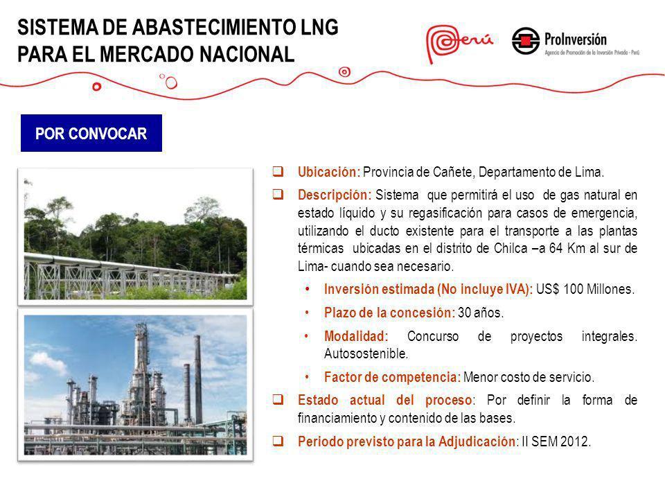 SISTEMA DE ABASTECIMIENTO LNG PARA EL MERCADO NACIONAL