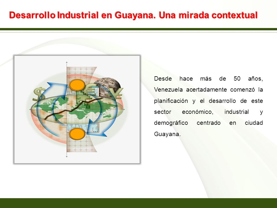 Desarrollo Industrial en Guayana. Una mirada contextual