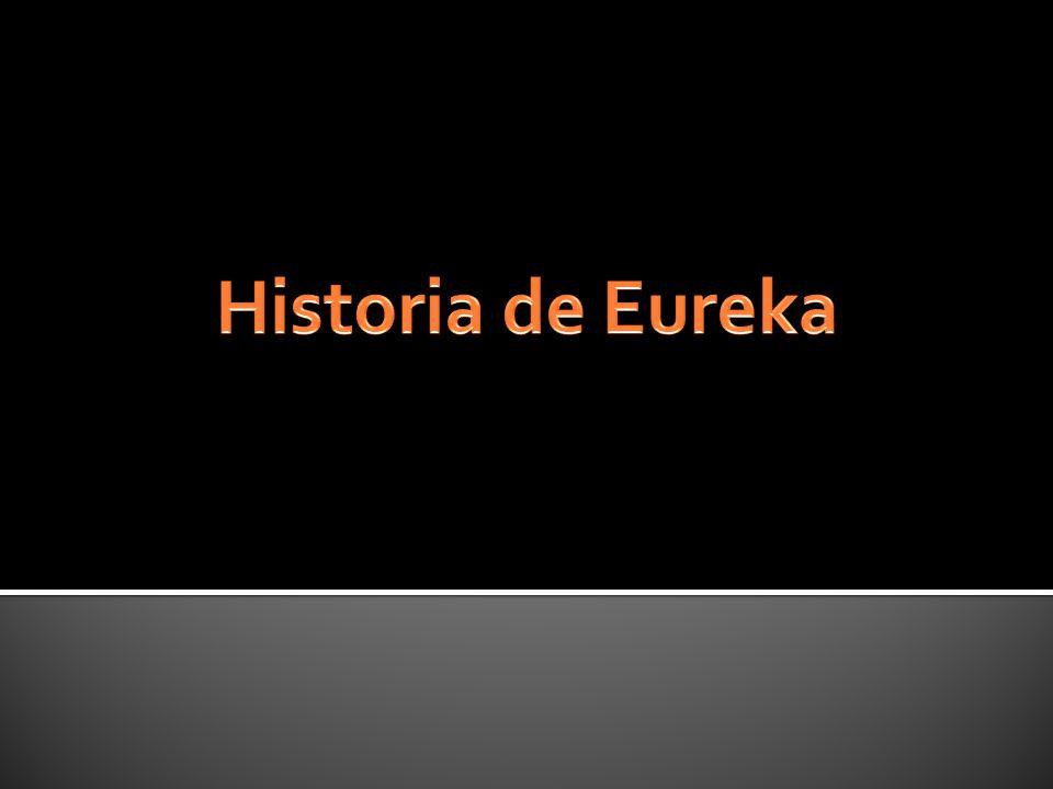 Historia de Eureka