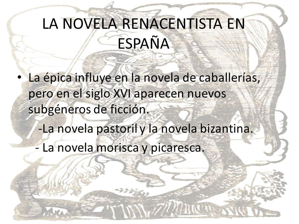 LA NOVELA RENACENISTA EN ESPAÑA