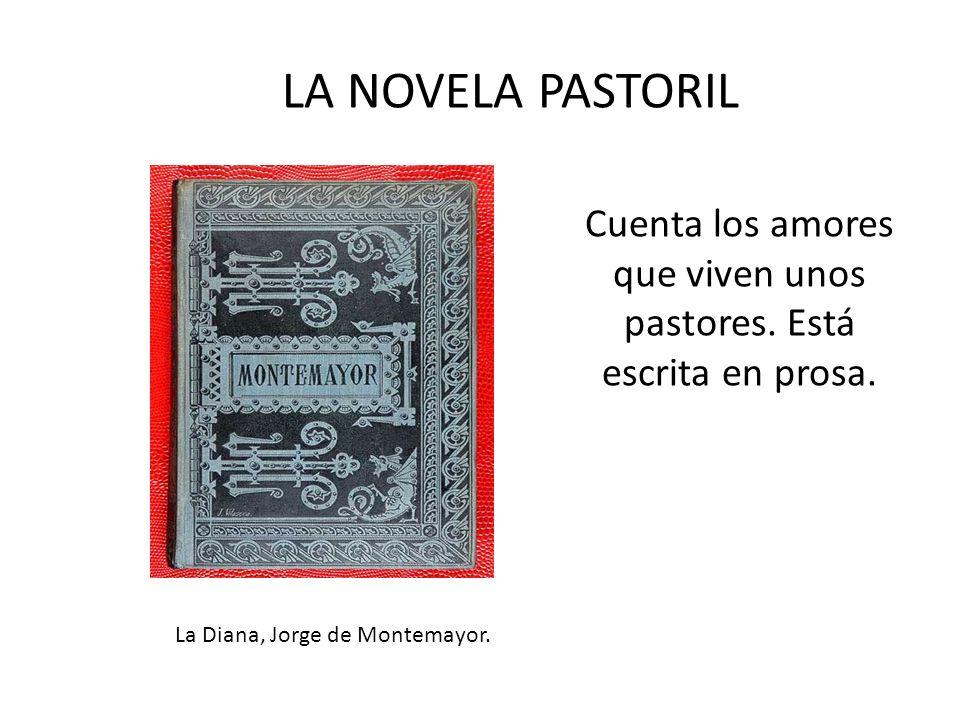 Cuenta los amores que viven unos pastores. Está escrita en prosa.