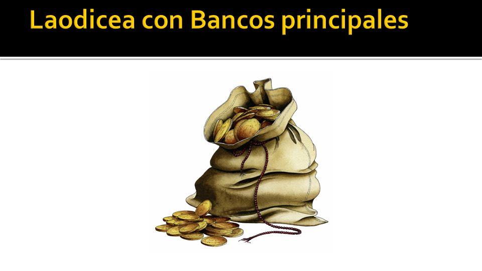 Laodicea con Bancos principales