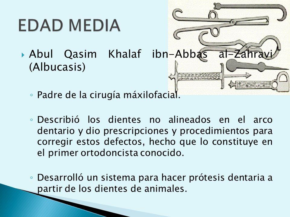 EDAD MEDIA Abul Qasim Khalaf ibn-Abbas al-Zahravi (Albucasis)