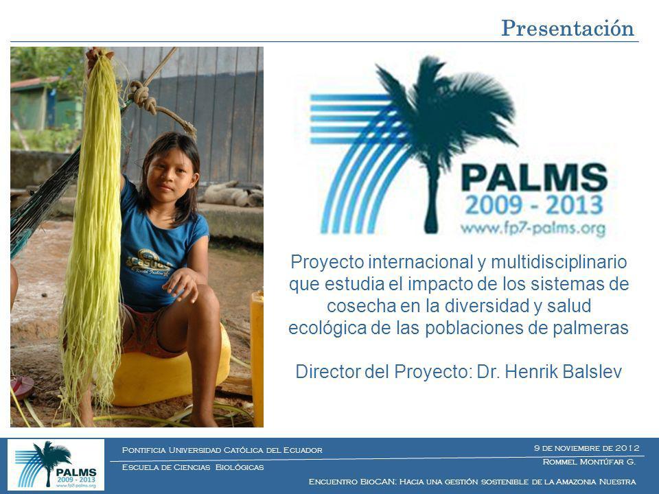 Director del Proyecto: Dr. Henrik Balslev