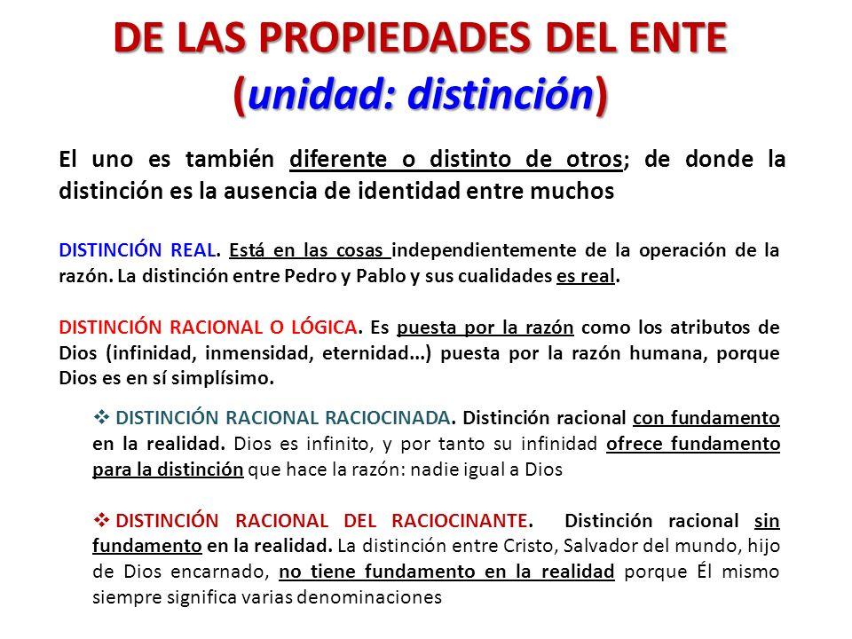 DE LAS PROPIEDADES DEL ENTE (unidad: distinción)