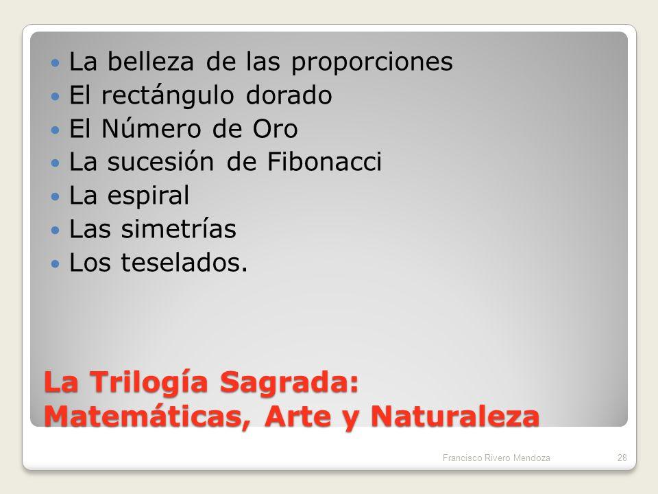 La Trilogía Sagrada: Matemáticas, Arte y Naturaleza