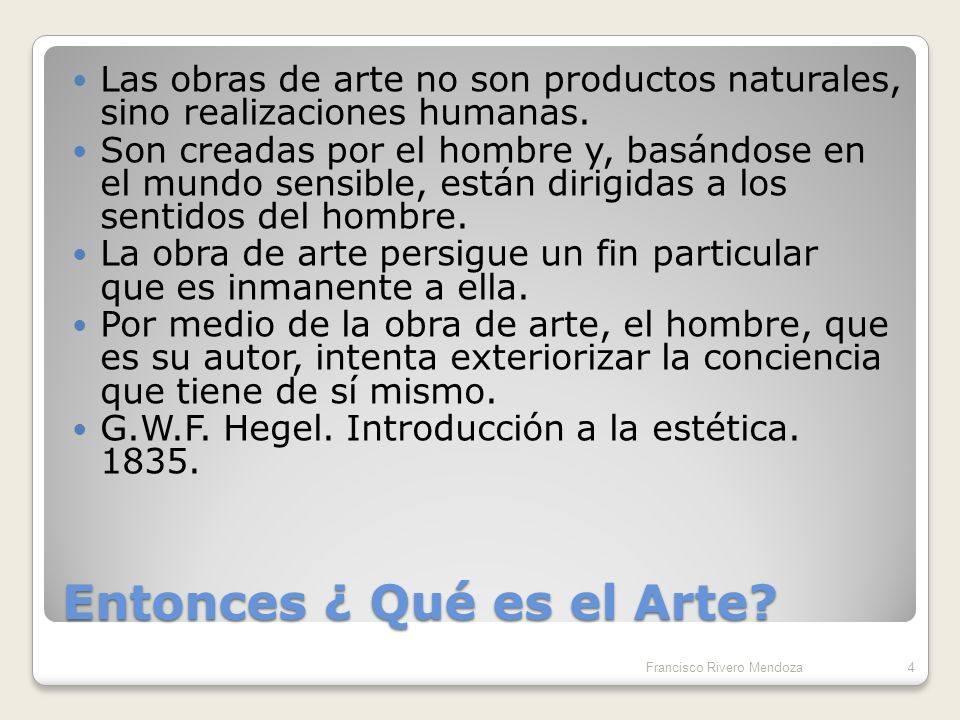 Entonces ¿ Qué es el Arte
