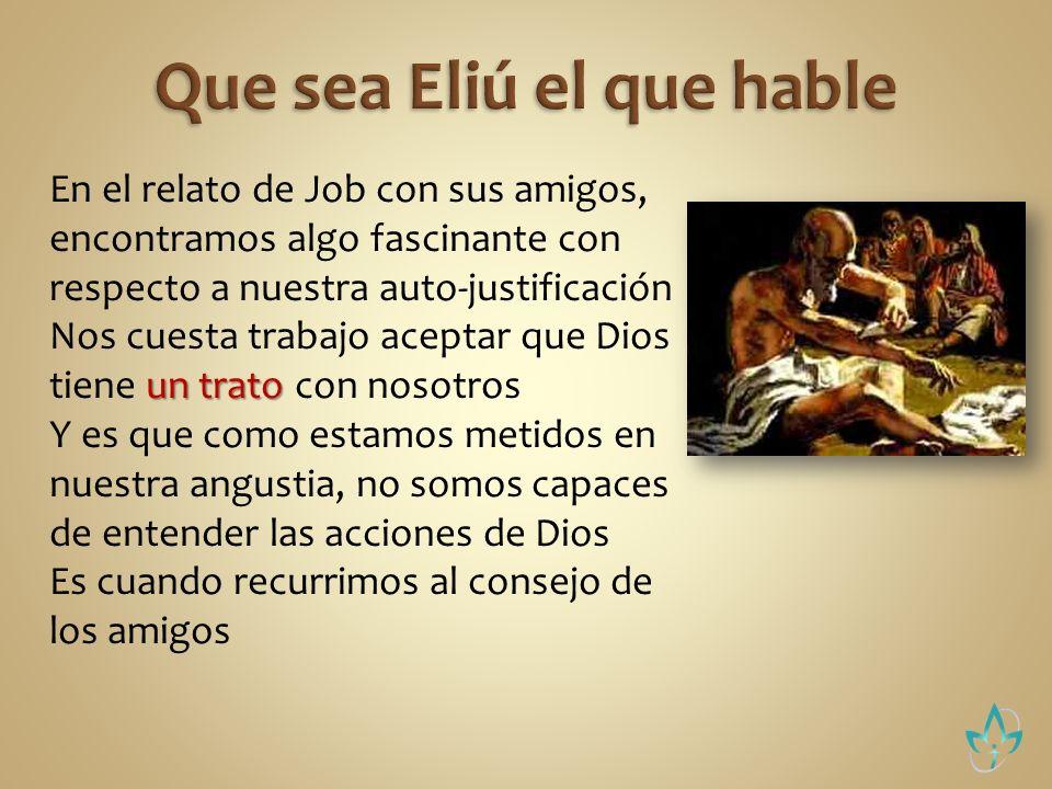 Que sea Eliú el que hable