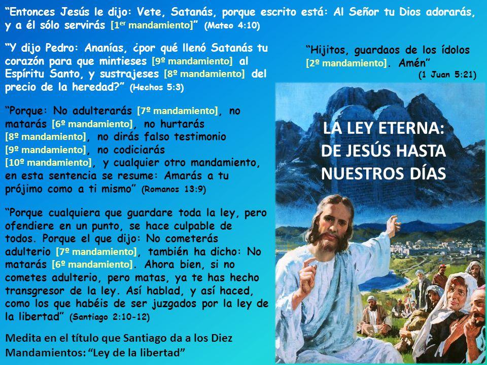 DE JESÚS HASTA NUESTROS DÍAS