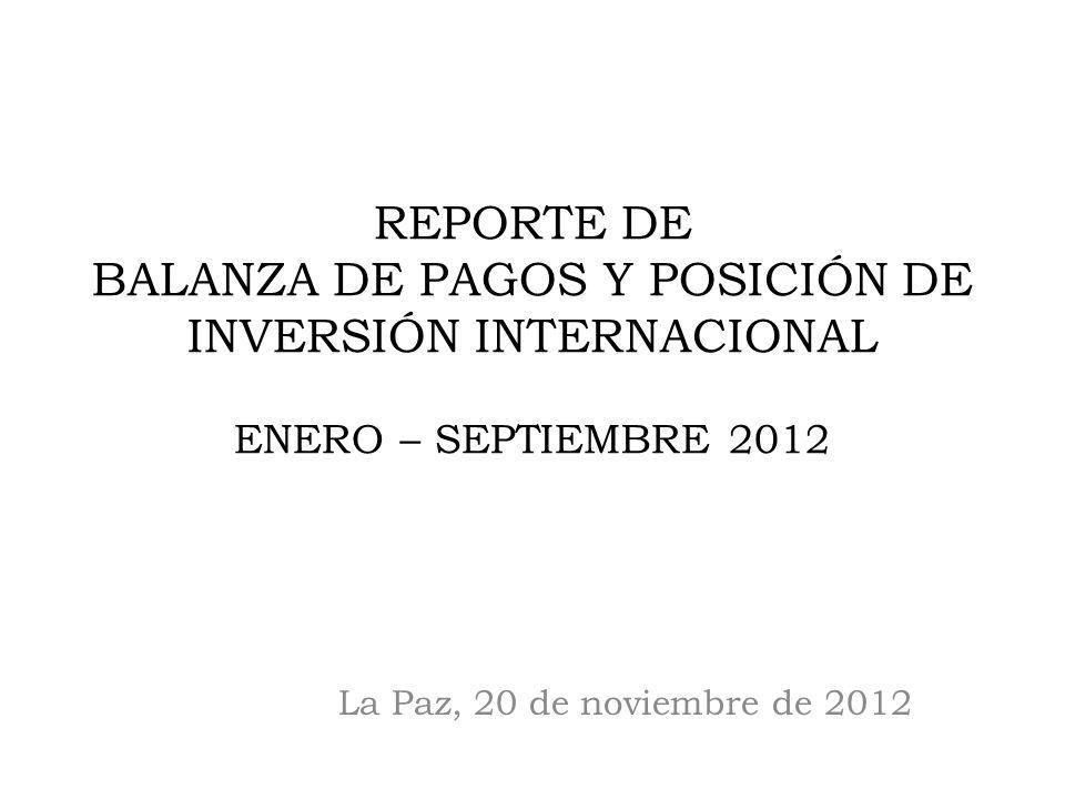 REPORTE DE BALANZA DE PAGOS Y POSICIÓN DE INVERSIÓN INTERNACIONAL