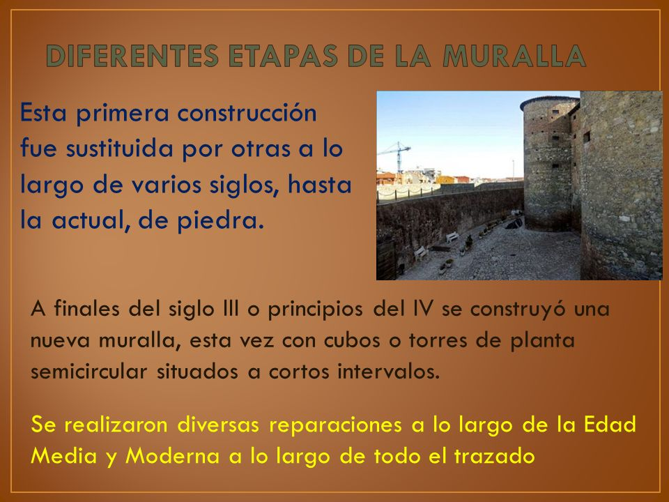 DIFERENTES ETAPAS DE LA MURALLA
