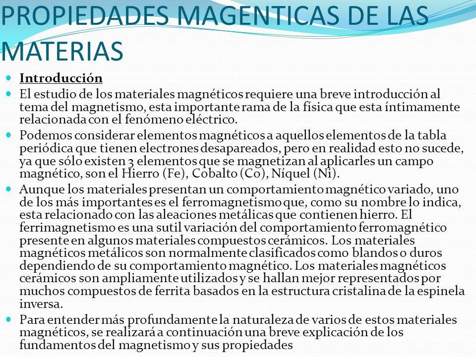 PROPIEDADES MAGENTICAS DE LAS MATERIAS