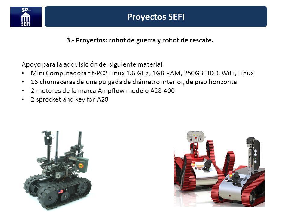 3.- Proyectos: robot de guerra y robot de rescate.