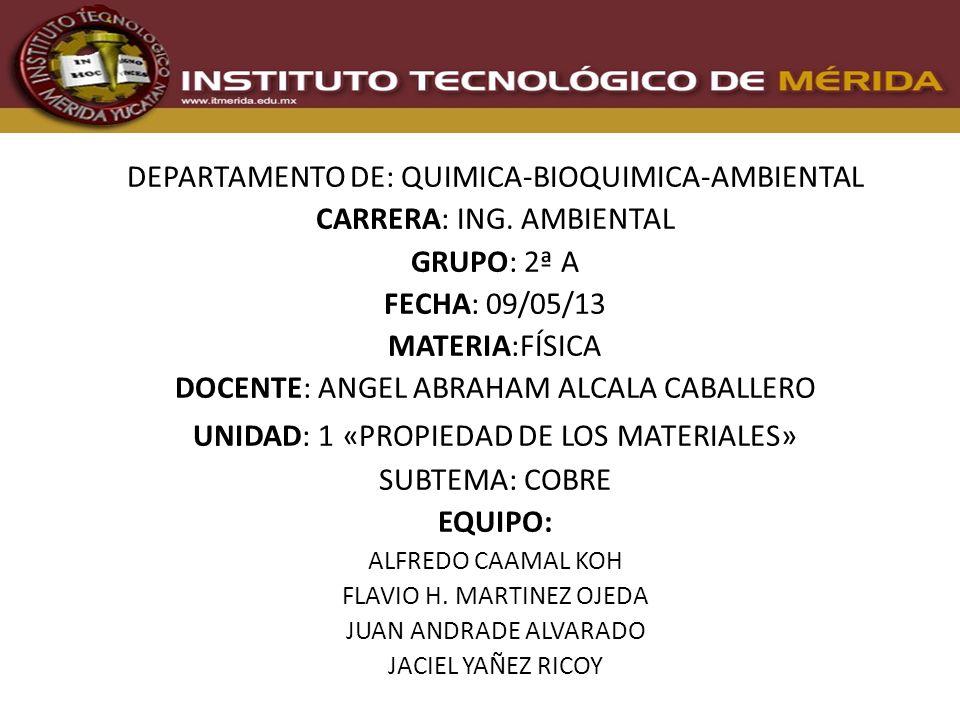 DEPARTAMENTO DE: QUIMICA-BIOQUIMICA-AMBIENTAL CARRERA: ING. AMBIENTAL