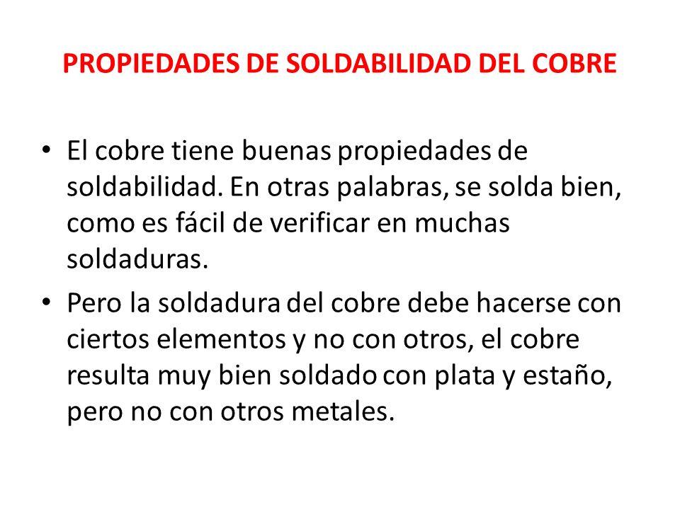PROPIEDADES DE SOLDABILIDAD DEL COBRE