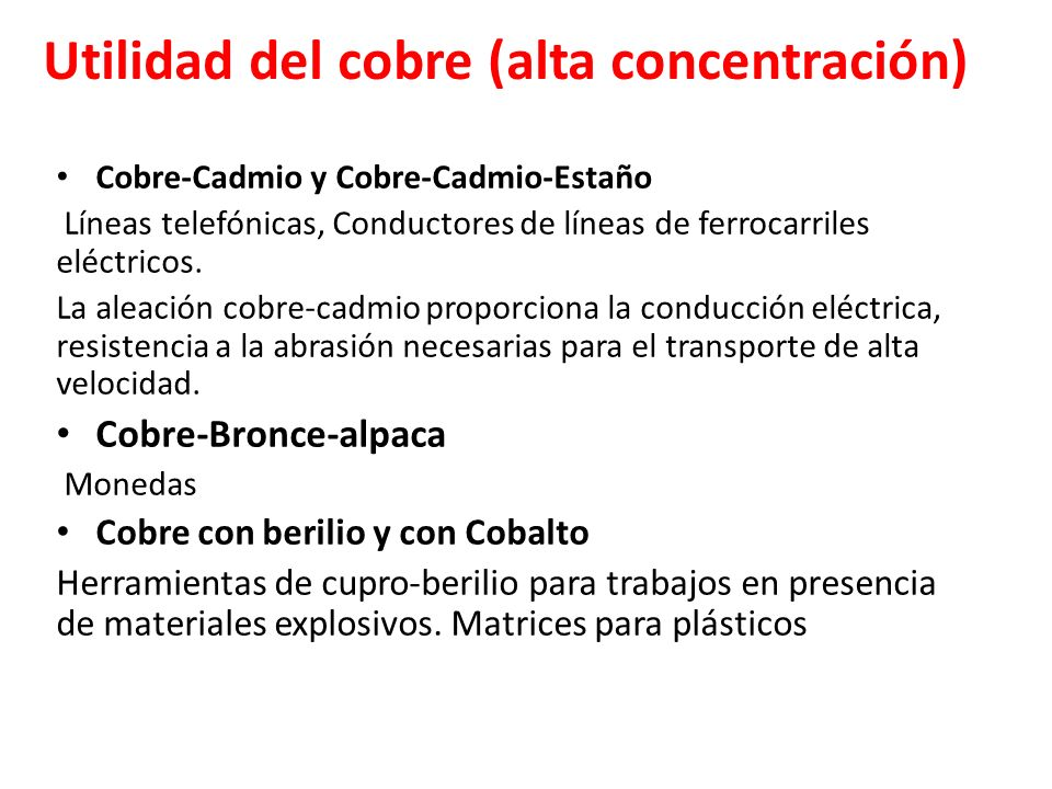Utilidad del cobre (alta concentración)