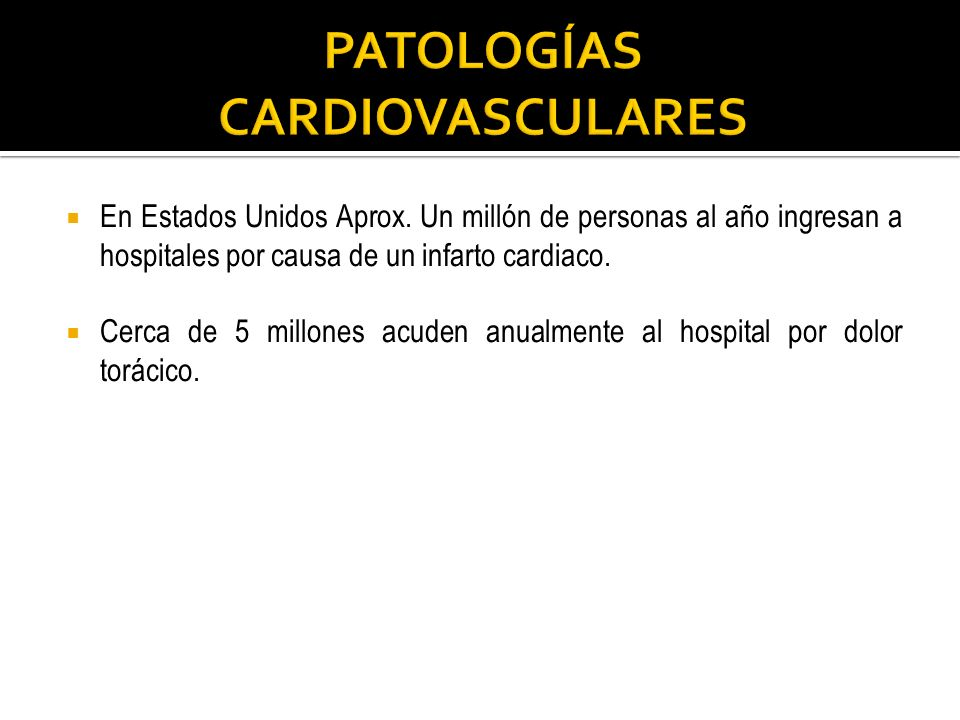 PATOLOGÍAS CARDIOVASCULARES