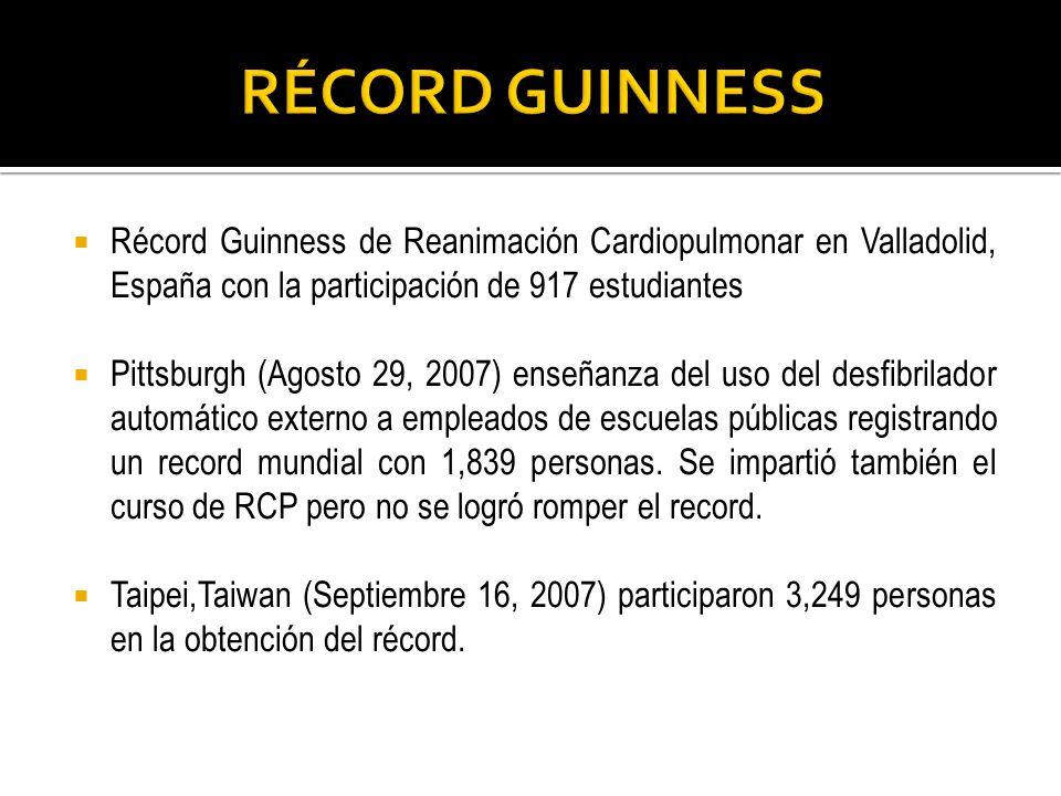 RÉCORD GUINNESS Récord Guinness de Reanimación Cardiopulmonar en Valladolid, España con la participación de 917 estudiantes.