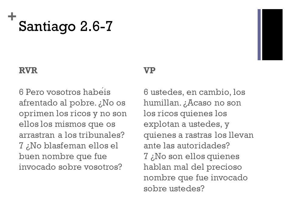 Santiago 2.6-7