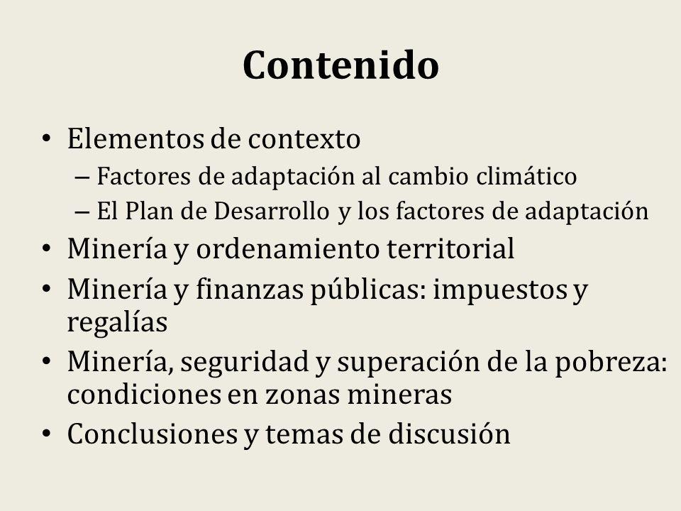 Contenido Elementos de contexto Minería y ordenamiento territorial