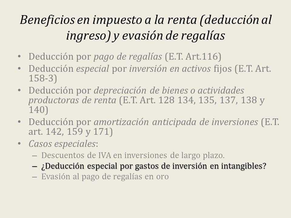 Beneficios en impuesto a la renta (deducción al ingreso) y evasión de regalías