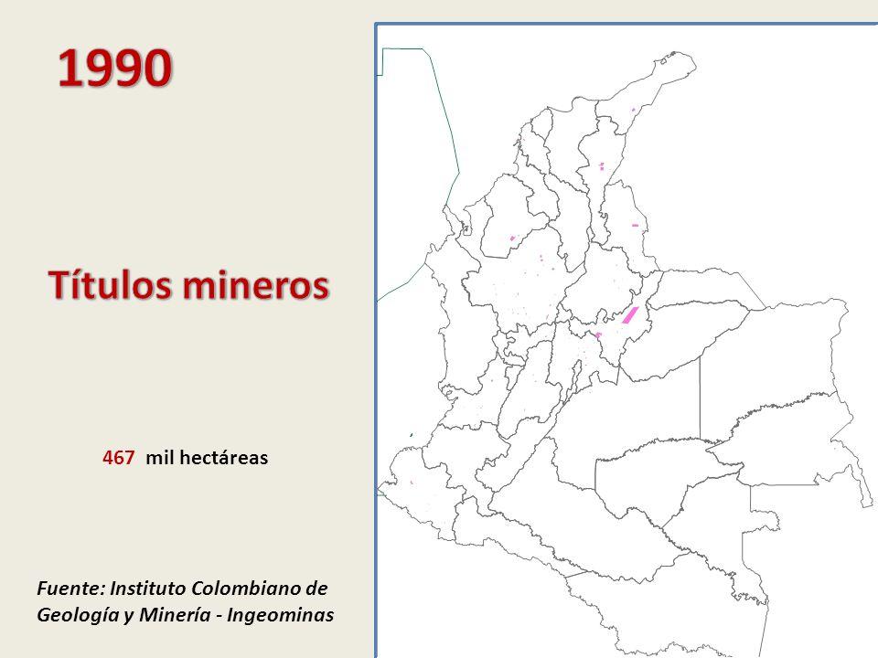 1990 Títulos mineros 467 mil hectáreas