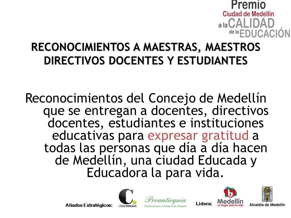 RECONOCIMIENTOS A MAESTRAS, MAESTROS DIRECTIVOS DOCENTES Y ESTUDIANTES