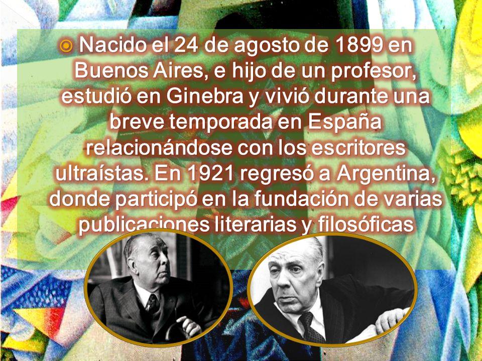 Nacido el 24 de agosto de 1899 en Buenos Aires, e hijo de un profesor, estudió en Ginebra y vivió durante una breve temporada en España relacionándose con los escritores ultraístas.