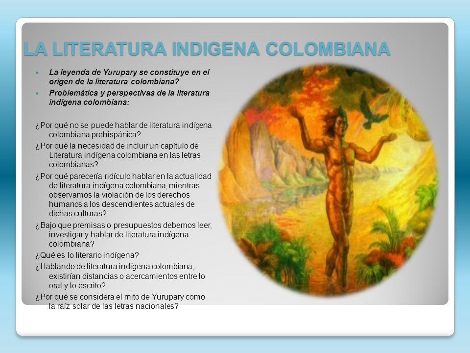 LA LITERATURA INDIGENA COLOMBIANA