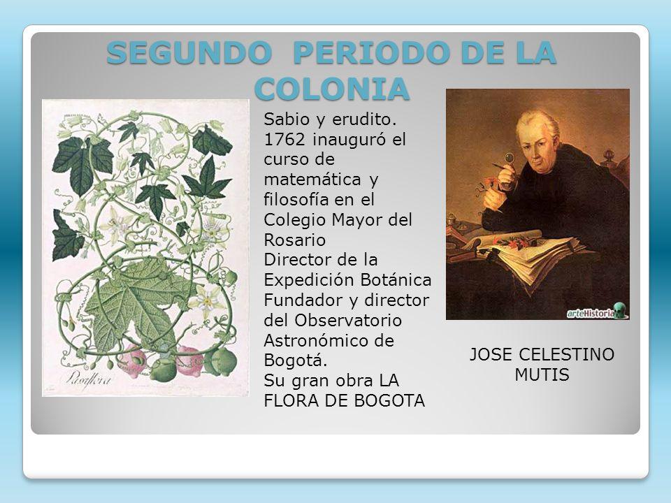 SEGUNDO PERIODO DE LA COLONIA