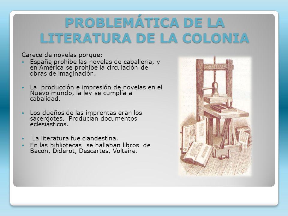 PROBLEMÁTICA DE LA LITERATURA DE LA COLONIA