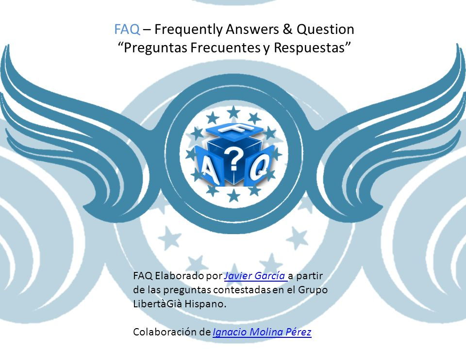 FAQ – Frequently Answers & Question