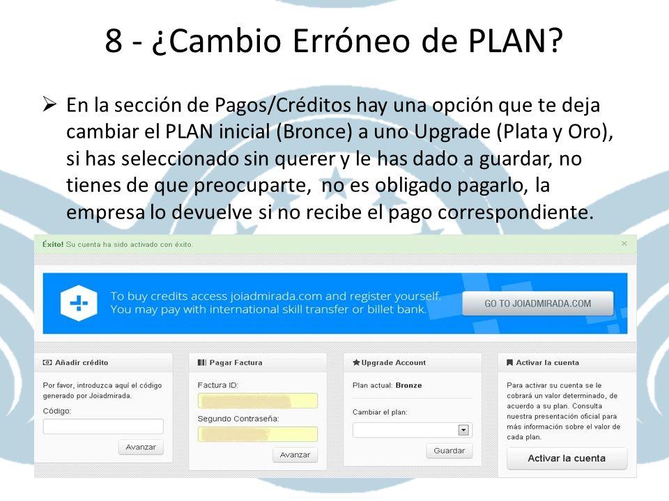 8 - ¿Cambio Erróneo de PLAN