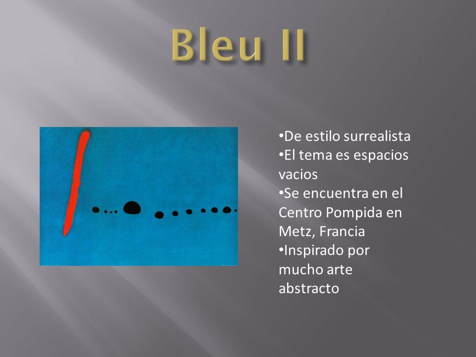 Bleu II De estilo surrealista El tema es espacios vacios