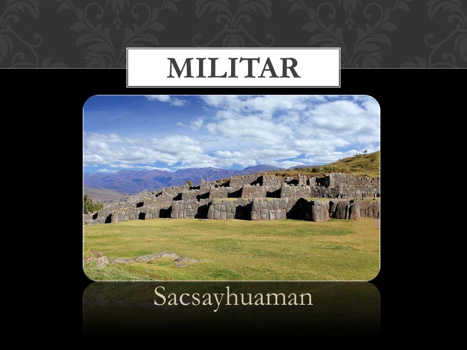 militar Sacsayhuaman
