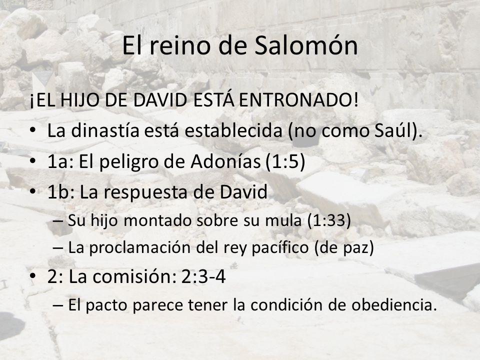 El reino de Salomón ¡EL HIJO DE DAVID ESTÁ ENTRONADO!