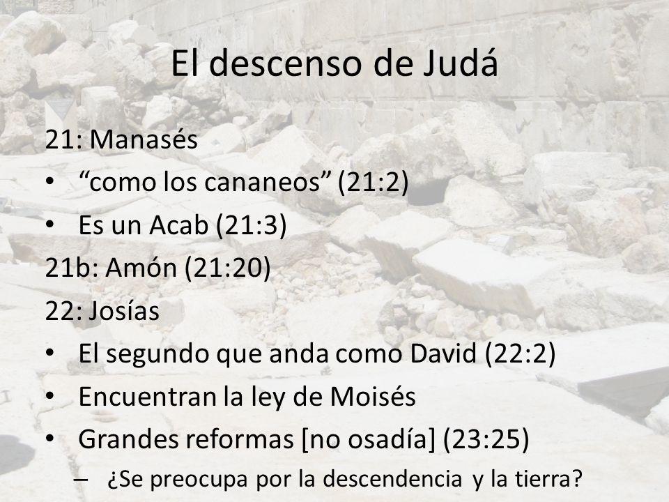 El descenso de Judá 21: Manasés como los cananeos (21:2)