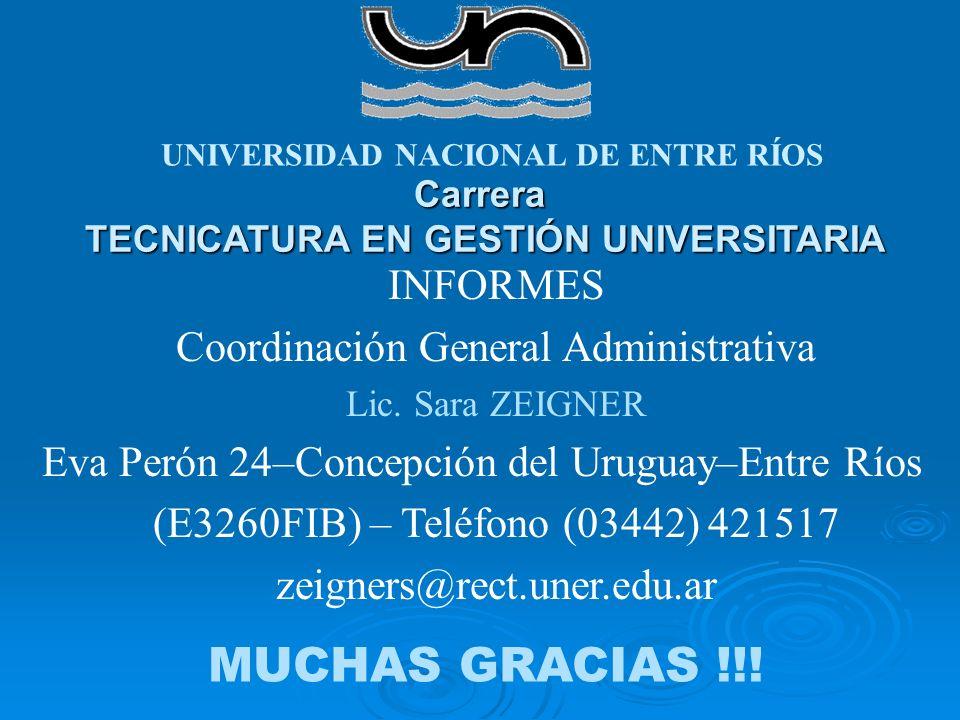 MUCHAS GRACIAS !!! INFORMES Coordinación General Administrativa