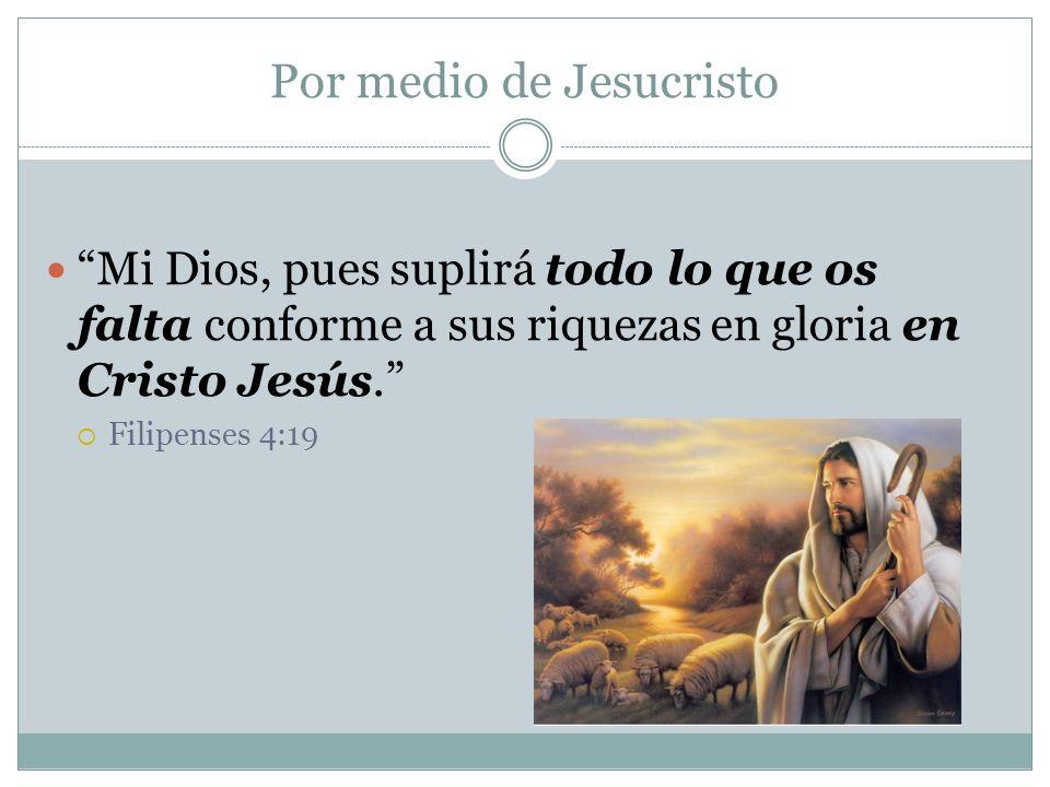 Por medio de Jesucristo