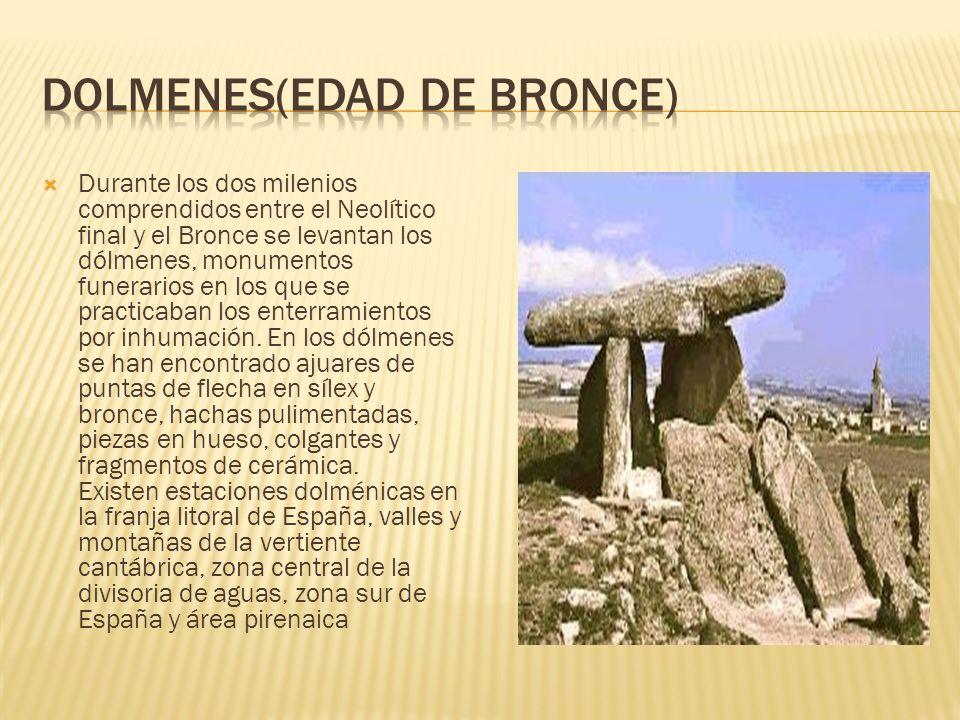 DOLMENES(EDAD DE BRONCE)