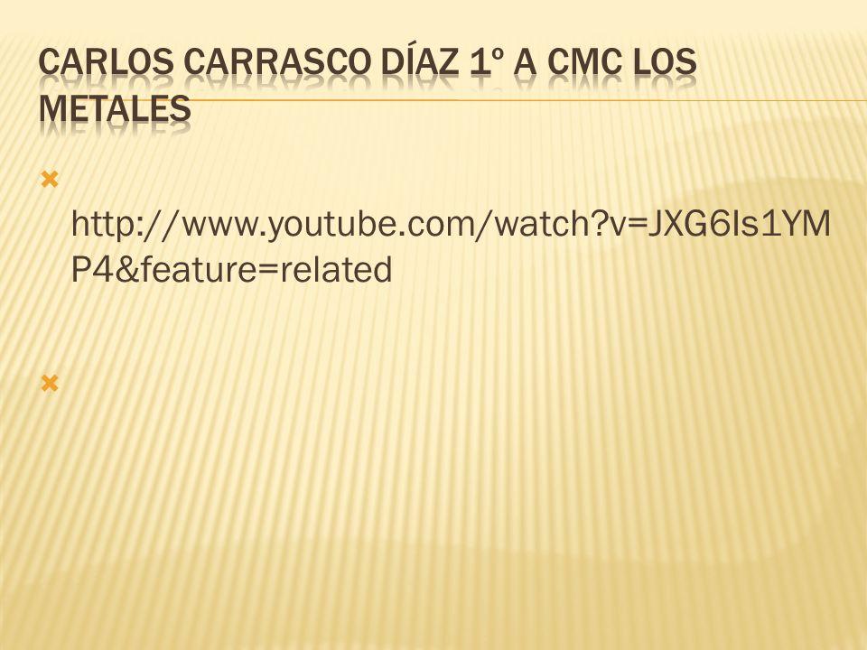 Carlos Carrasco Díaz 1º A cmc Los metales
