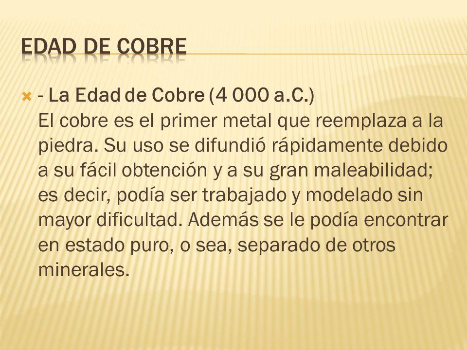 EDAD DE cobre